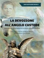 La devozione all'Angelo custode - Edizione del 1845 ritradotta in lingua italiana corrente