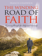 The Winding Road of Faith