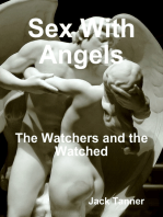 Sex With Angels: The Watchers and the Watched