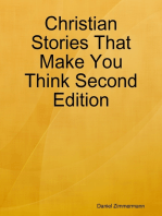 Christian Stories That Make You Think Second Edition