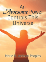An Awesome Power Controls This Universe