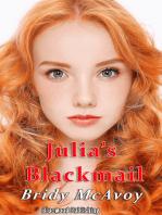 Julia's Blackmail