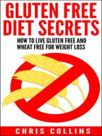 Gluten Free Diet Secrets