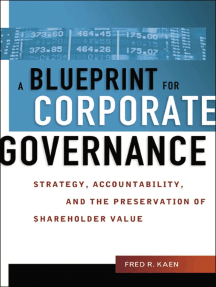 A Blueprint for Corporate Governance: Strategy, Accountability, and the Preservation of Shareholder Value