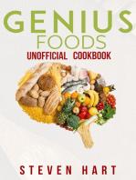 Genius Foods Unofficial Cookbook