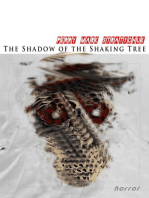 The Shadow of the Shaking Tree