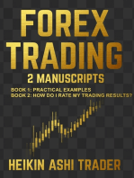 Forex Trading 1-2: Book 1: Practical examples,Book 2: How Do I Rate my Trading Results?