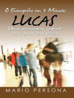 O Evangelho em 3 Minutos - Lucas