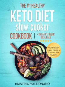 The #1 Healthy Keto Diet Slow Cooker Cookbook + 30 Day Ketogenic Meal Plan: Get Real Results with These 100 Amazing and Instant Low-Carb Crock Pot Recipes With Pictures (Healthy One-Pot Meals): Keto Slow Cooker Cookbook, #1