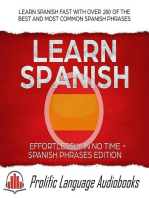 Learn Spanish Effortlessly in No Time – Spanish Phrases Edition