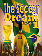 The Soccer Dream Book One