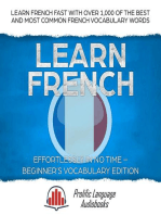 Learn French Effortlessly in No Time – Beginner's Vocabulary Edition: Learn French FAST with Over 1,000 of the Best and Most Common French Vocabulary Words: Learn New Language, #2