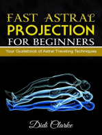 Fast Astral Projection for Beginners