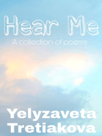 Hear Me (A Collection Of Poems)