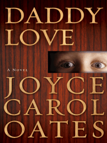 Daddy Love: A Novel