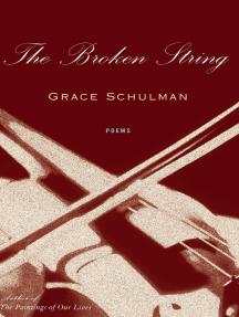 The Broken String: Poems