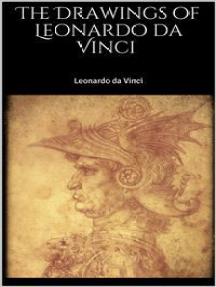 The Drawings of Leonardo da Vinci