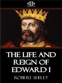 The Life and Reign of Edward I