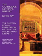 The Cambridge Medieval History - Book XIV: The Eastern Roman Empire from Leo III to the Macedonian Dynasty
