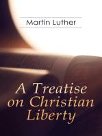 A Treatise on Christian Liberty