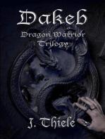 Dakeb Dragon Warrior Trilogy