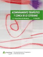 Acompañamiento terapéutico y clínica de lo cotidiano 2ª edición