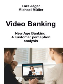 Video Banking: New Age Banking: A customer perception analysis