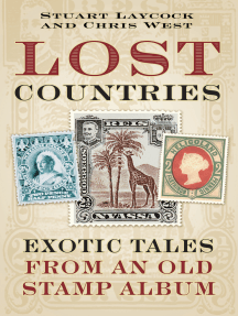 Lost Countries: Exotic Tales from an Old Stamp Album