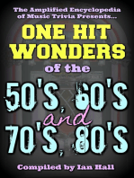 Amplified Encyclopedia Of Music Trivia: One Hit Wonders Of The 50's, 60's, 70's And 80's