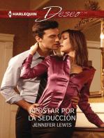Apostar por la seducción