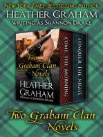 Two Graham Clan Novels