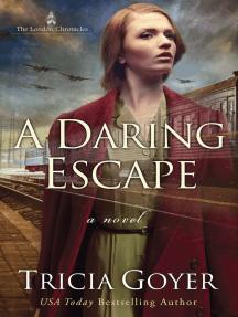 A Daring Escape
