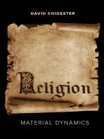 Religion: Material Dynamics
