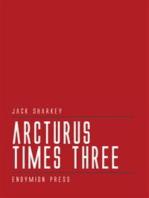 Arcturus Times Three