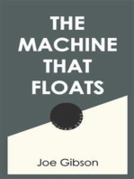 The Machine that Floats