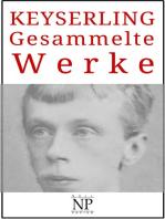 Eduard von Keyserling – Gesammelte Werke