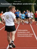 Faszination Marathon andersherum