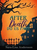 After Death Do Us Part