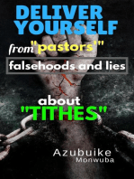 "Deliver Yourself From ""Pastors'"" Falsehoods and Lies About ""Tithes"""