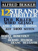 12 Strand Thriller
