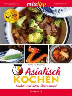 MIXtipp Asiatisch kochen
