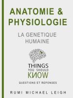 """Anatomie et Physiologie """" La Génétique Humaine"""""""