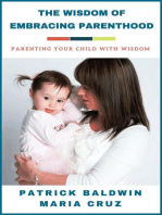 The Wisdom of Embracing Parenthood