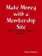Make Money With a Membership Site - Even If You Don't Have a Website