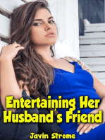 Entertaining Her Husband's Friend
