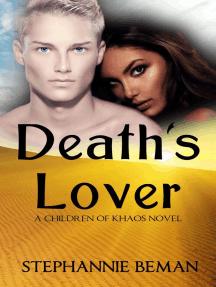 Death's Lover: Children of Khaos: The Originals