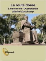 La route dorée II - L'ouzbekistan