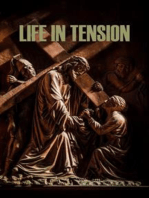 Life in Tension: Reflections on the Beatitudes