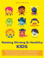 Raising Strong & Healthy Kids