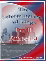 The Extermination of Kings Part III